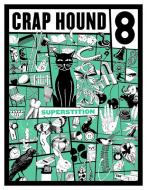 Crap Hound 8 - Superstitions