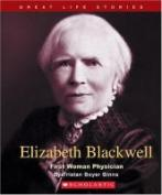 Elizabeth Blackwell - first woman physician