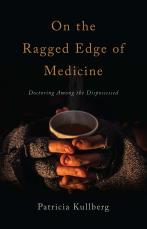 On the Ragged Edge of Medicine book cover