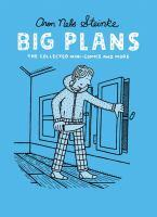 Big Plans by Aron Nels Steinke
