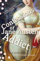 Confessions of a Jane Austen Addict bookjacket