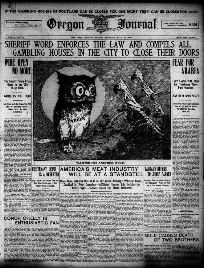 Front page of the July 24, 1904 Oregon Journal (image from Historic Oregon Newspapers, http://oregonnews.uoregon.edu/lccn/sn850).