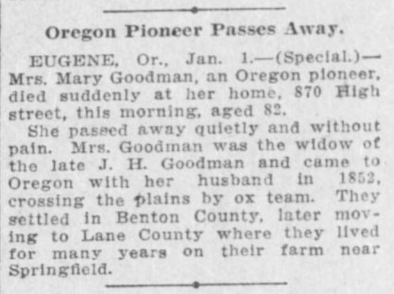 obituary for Mrs. Mary Goodman, of Eugene, from the Jan. 2, 1909 Oregonian