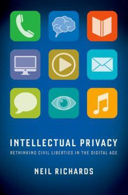 Book cover for Intellectual Privacy by Neil Richards