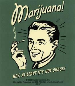 "Kitschy image of man with a marijuana joint captioned ""Marijuana!  At least it's not crack!"" by  Juha Ristolainen on flickr"