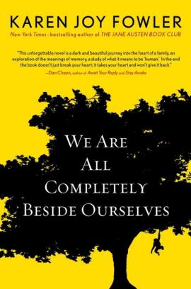 book jacket of We Are All Completely beside Ourselves