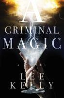 A Criminal Magic book jacket