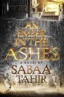 An Ember in the Ashes book jacket
