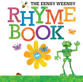 The Eensy Weensy Rhyme Book book cover