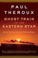 Ghost Train to the Eastern Star book jacket