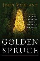 Golden Spruce book jacket