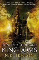 The Hundred Thousand Kingdoms book jacket