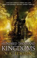 The Hundred Thousand Kingdoms book jacket