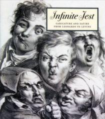 Infinite Jest: Caricature and Satire from Leonardo to Levine