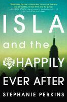 Isla and the Happily Ever After book jacket