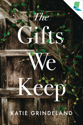 Cover for and link to catalog entry for The Gifts We Keep