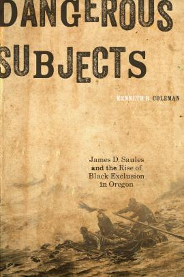 Cover for and link to catalog entry for Dangerous Subjects