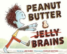 Book jacket: Peanut Butter and Brains by Joe McGee
