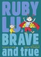 Ruby Lu Brave and True book jacket