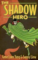 The Shadow Hero book jacket
