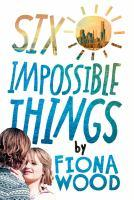 Six Impossible Things book jacket