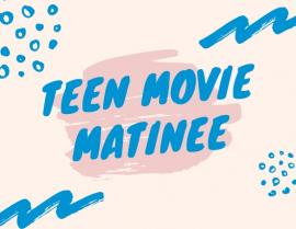 Teen Movie Matinee