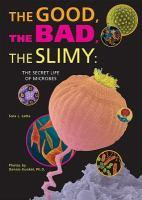The Good, the Bad and the Slimy cover image