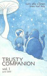 Trusty Companion #1