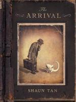 Cover of The Arrival by Shaun Tan