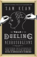 Tale of the Dueling Neurosurgeons book cover