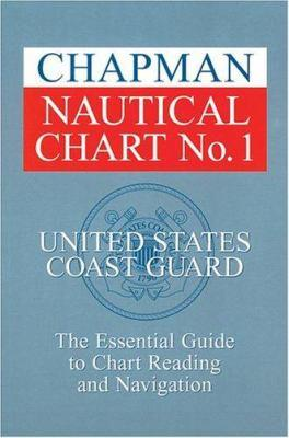 Chapman Nautical Chart No. 1 by the U.S. Coast Guard
