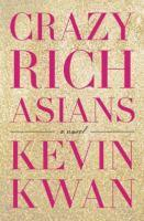 Book Jacket: Crazy Rich Asians by Kevin Kwan