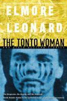 Cover for The Tonto Woman by Elmore Leonard