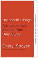 Tiny Beautiful Things bookjacket