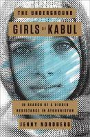 Book cover of The Underground Girls of Kabul