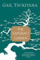 Book jacket: The Samurai's Garden by Gail Tsukiyama
