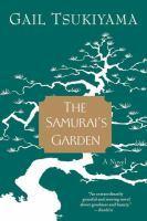 Book jacket: The Samurai's Garden by Gail Tsukiyama
