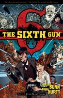 The Sixth Gun Volume One Book cover