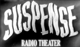 Photo: Tom Cherry, Suspense Radio Theater ad, Flickr
