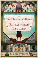 book jacket for Time Traveler's Guide to Elizabethan England